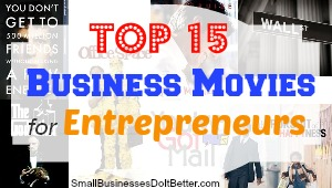 Top 15 List of Business Movies for Entrepreneurs