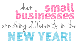 What Small Businesses Are Doing Differently in the New Year