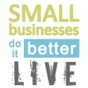 small businesses do it better LIVE